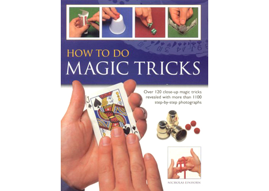 How to Do Magic Tricks - Nicholas Einhorn